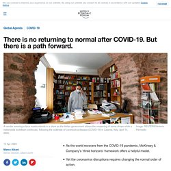 COVID-19: There is no returning to normal after the crisis