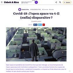 Covid-19 : l'open space va-t-il (enfin) disparaître ?