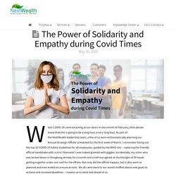 Covid Times Story - The power of solidarity and empathy!