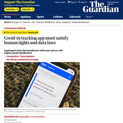 Covid-19 tracking app must satisfy human rights and data laws
