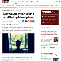 Why Covid-19 is turning us all into philosophers