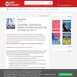 COVID19 : Comment savoir si votre concert est annulé ou non ?