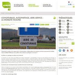 Covoiturage, autopartage, libre-service : la mobilité facilitée