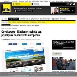 Covoiturage : Blablacar rachète ses principaux concurrents européens
