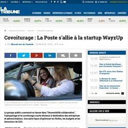 Covoiturage : La Poste s'allie à la startup WayzUp