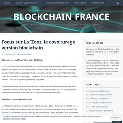 Focus sur La`Zooz, le covoiturage version blockchain – Blockchain France