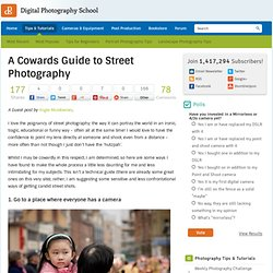 A Cowards Guide to Street Photography