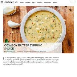 Cowboy Butter Sauce Recipe – How to Make Cowboy Butter Sauce