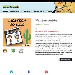 Chasse au trésor cowboys et indiens : western comédie !