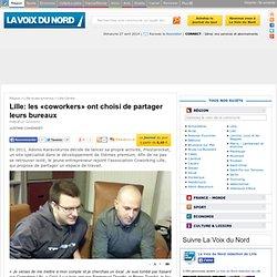 Lille: les «coworkers» ont choisi de partager leurs bureaux - Lille-Centre