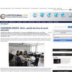 COWORKING SPACES - Berlin, capitale des lieux de travail alternatifs