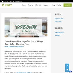 Coworking And Renting Office Space: Things to Know Before Choosing Them