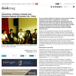 Coworking, Coliving: towards new lifestyles beyond the border Life / Work