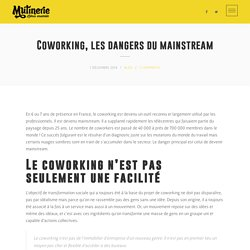 Coworking, les dangers du mainstream