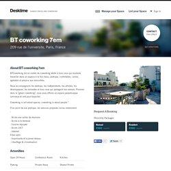BT coworking 7em (Paris, ) – Desktime Directory – Desktime
