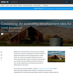 Coworking: An economic development idea for rural America?