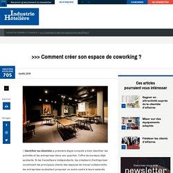 >>> Comment créer son espace de coworking? - Industrie Hôtelière