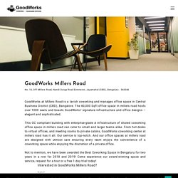 Coworking Space in Millers Road, Nandi Durga Road Extension, Bangalore