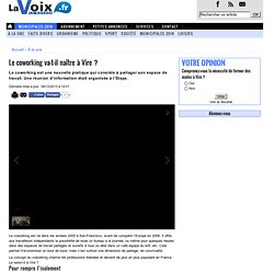 . Le coworking va-t-il naître à Vire? « Article « La Voix le Bocage