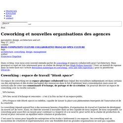 Coworking et nouvelles organisations des agences