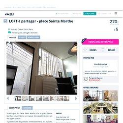 Coworking Paris : LOFT en Coworking - place Sainte Marthe