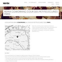 Remix Coworking Cour des Petites Écuries Paris — Remix Coworking