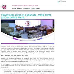 Coworking space in Gurgaon - More than just an office space -