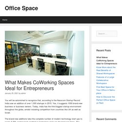 What Makes CoWorking Spaces Ideal for Entrepreneurs