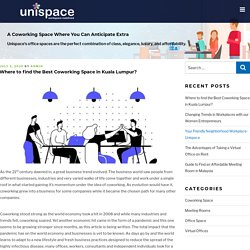 Where to find the Best Coworking Space in Kuala Lumpur? - Unispace Business Center KL Sentral