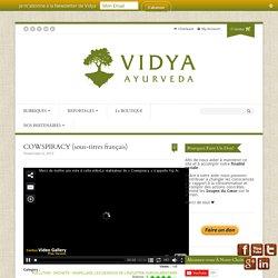 COWSPIRACY (sous-titres français) - Vidya Ayurveda