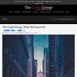 The Coyle Group, What We Focus On