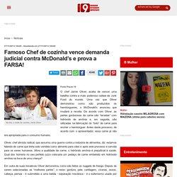 Famoso Chef de cozinha vence demanda judicial contra McDonald's e prova a FARSA!