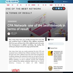 CPA Network- one of the best network in terms of result