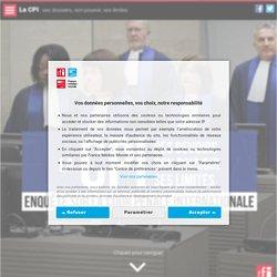 La CPI : ses dossiers, son pouvoir, ses limites
