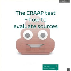 The CRAAP test - how to evaluate sources