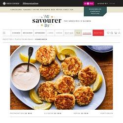Crabcakes sans friture – Savourer par Geneviève O'Gleman