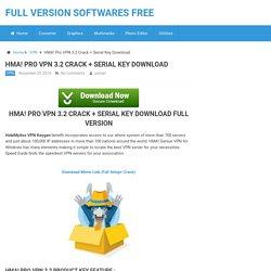 HMA! Pro VPN 3.2 Crack + Serial Key Download latest