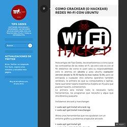 Como crackear (o hackear) redes WI-FI con Ubuntu