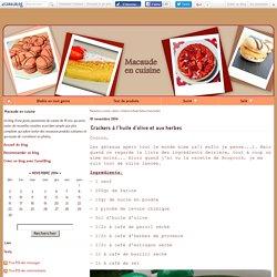 Crackers à l'huile d'olive et aux herbes - Macaude en cuisine