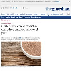 Gluten-free crackers with a dairy-free smoked mackerel pate