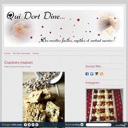 Ooo Crackers maison ooO - Qui Dort Dine ...
