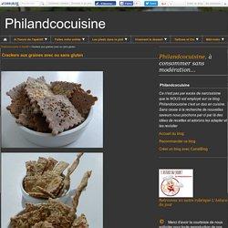 Crackers aux graines avec ou sans gluten - Philandcocuisine
