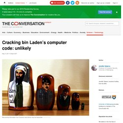 Cracking bin Laden's computer code: unlikely