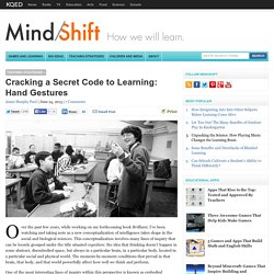 Cracking a Secret Code to Learning: Hand Gestures
