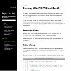 Cracking WPA-PSK Without the AP - Exploit dot PH