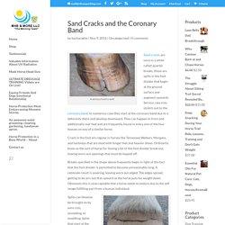 Sand Cracks and the Coronary Band