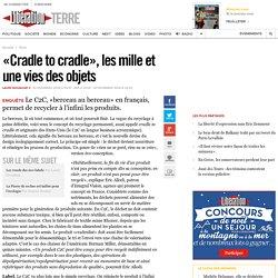 «Cradle to cradle», les mille et une vies des objets