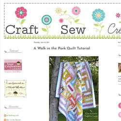 A Walk in the Park Quilt Tutorial