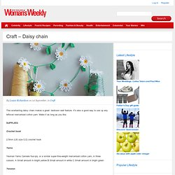 Craft - Daisy chain - Craft - New Zealand Woman's Weekly