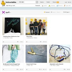 Craft Featured Instructables